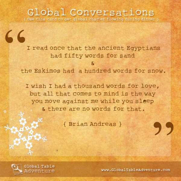 A thousand words for love... Plus dozens of other inspiring quotes from around the world.