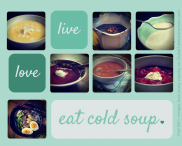 Cold soup recipes from around the world.