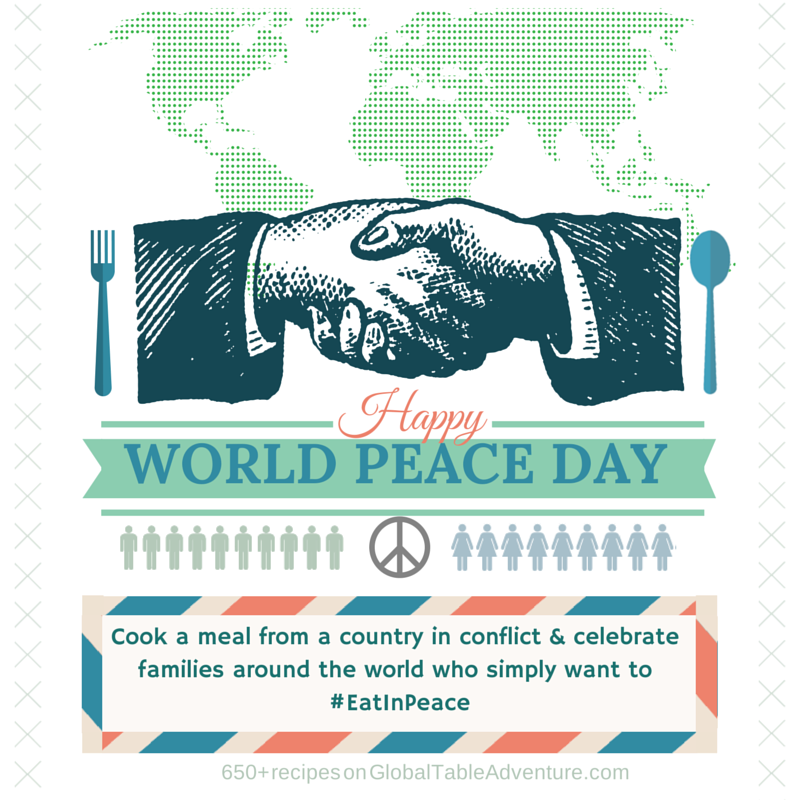 World Peace Day Recipe Challenge #EatInPeace #WorldPeaceDay #GlobalTableAdventure